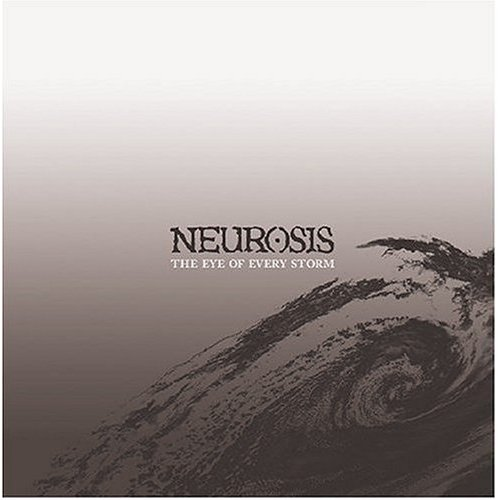 Neurosis – The Eye of Every Storm