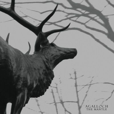 Agalloch – The Mantle