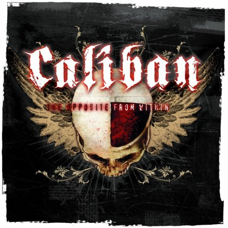 Caliban – The Opposite From Within