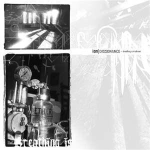 Ion Dissonance – Breathing Is Irrevelant