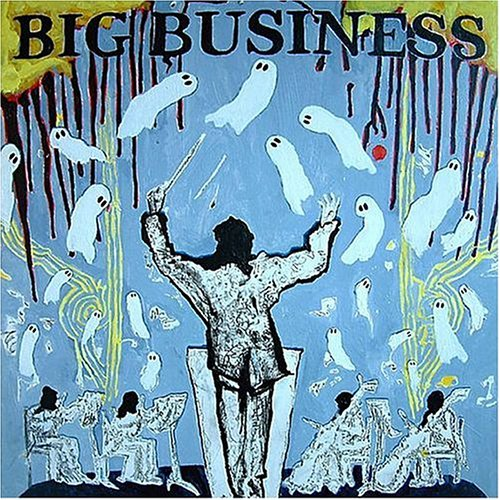 Big Business – Head For the Shallow