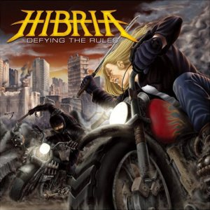 Hibria – Defying the Rules
