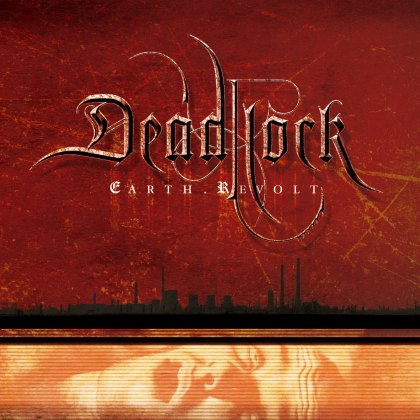 Deadlock – Earth.Revolt