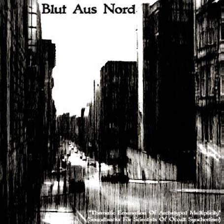 Blut Aus Nord – Thematic Emanation of Archetypal Multiplicity