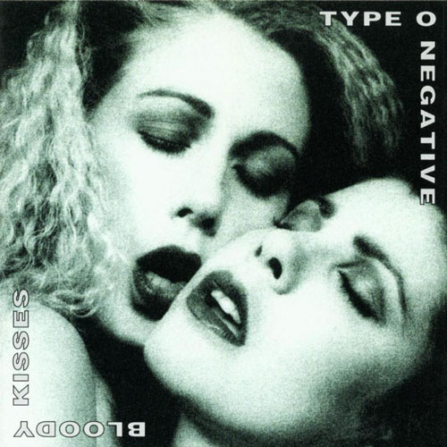 Type O Negative – Bloody Kisses