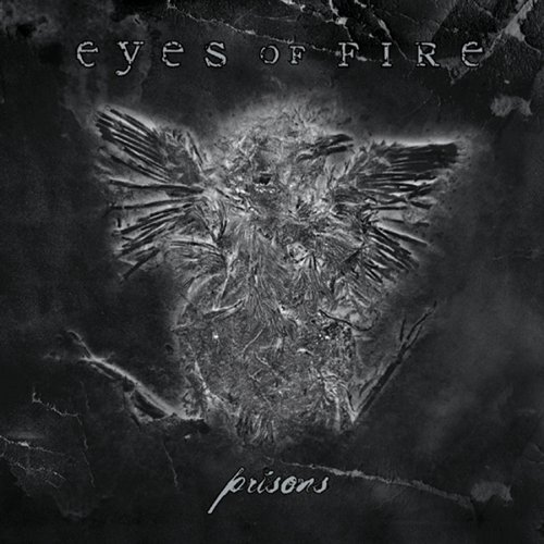 Eyes Of Fire – Prisons