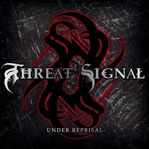 Threat Signal – Under Reprisal
