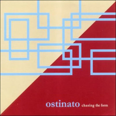 Ostinato – Chasing the Form