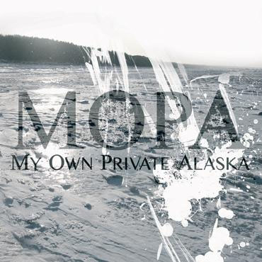 My Own Private Alaska – Mopa