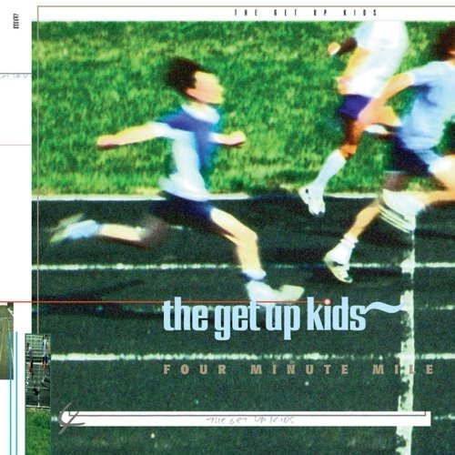The Get Up Kids – Four Minute Mile