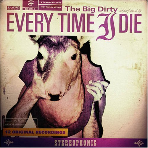Everytime I Die – The Big Dirty