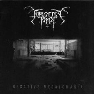 Forgotten Tomb – Negative Megalomania