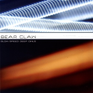 Bear Claw – Slow Speed : Deep Owls