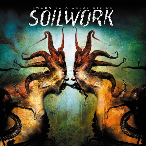 Soilwork – Sworn to a Great Divide