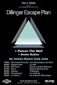 The Dillinger Escape Plan  + Poison the Well + Stolen Babies – 27 mars 2008 – Elysée Montmartre – Paris