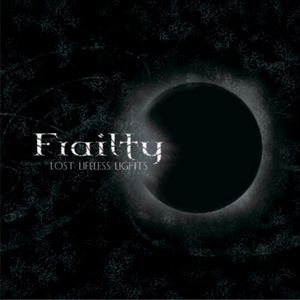 Frailty – Lost Lifeless Light