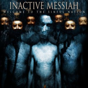 Inactive Messiah – Sinful Nation