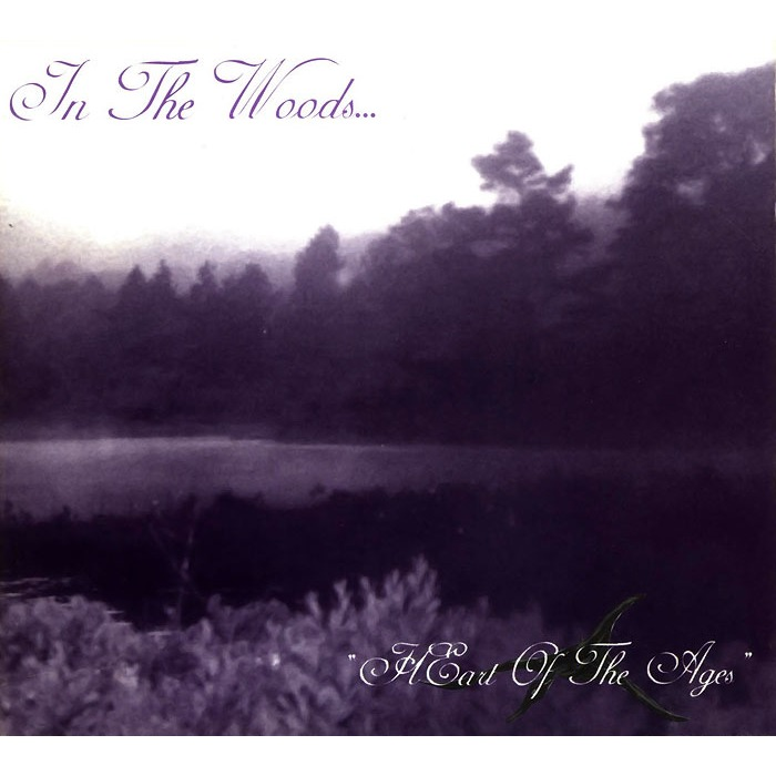 In The Woods… – Heart of the Ages