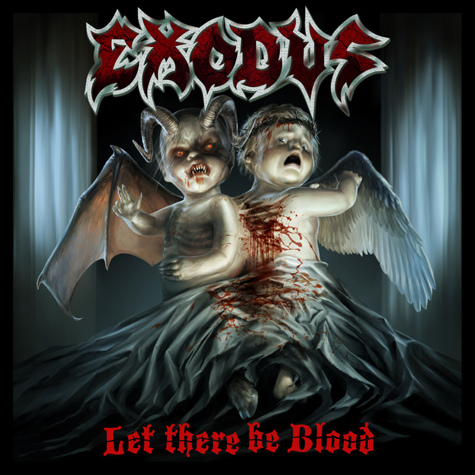 Exodus – Let There Be Blood