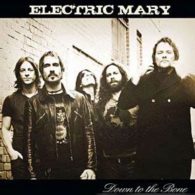 Electric Mary – Down to the Bone