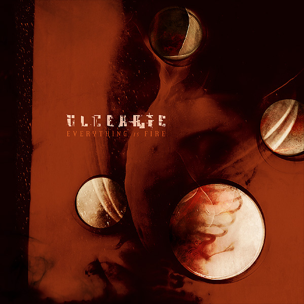 Ulcerate – Everything Is Fire