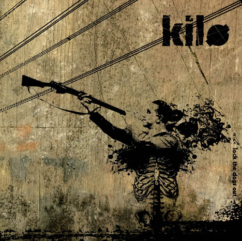 Kilo – Lock the Dogs Out