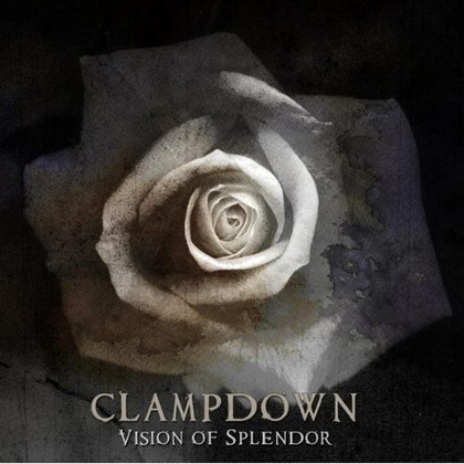 Clampdown – Vision of Splendor