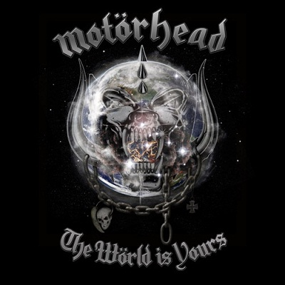 Motörhead – The World Is Yours