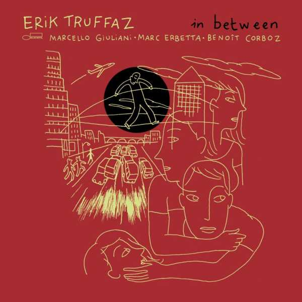 Erik Truffaz – In Between