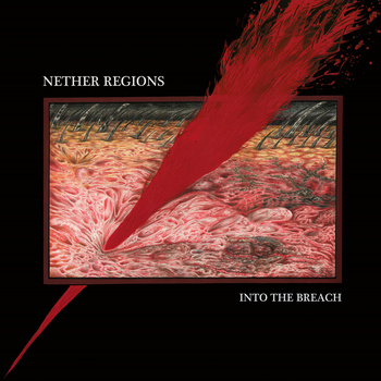 Nether Regions – Into The Breach