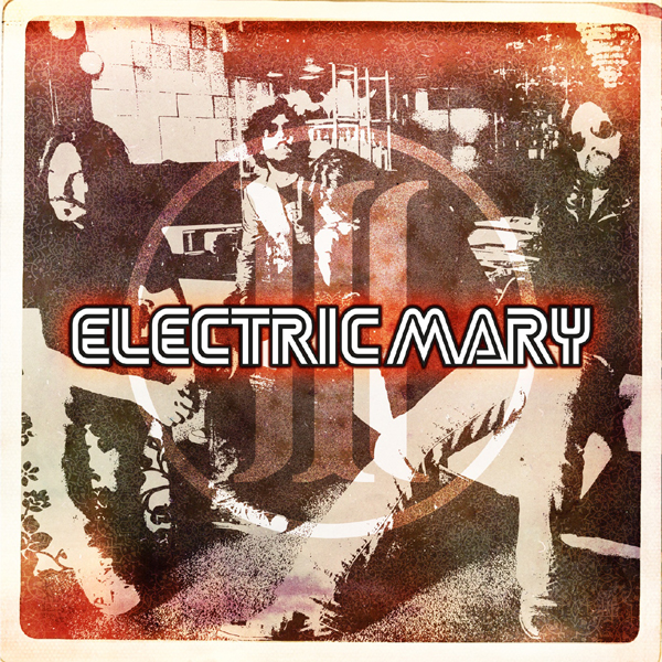 Electric Mary – III