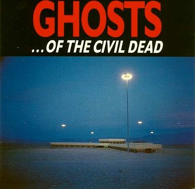 Ghosts… of the Civil Dead
