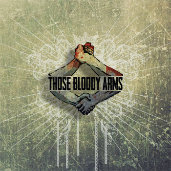 Those Bloody Arms – S/T