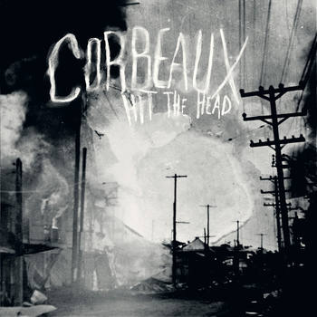 Corbeaux – Hit The Head