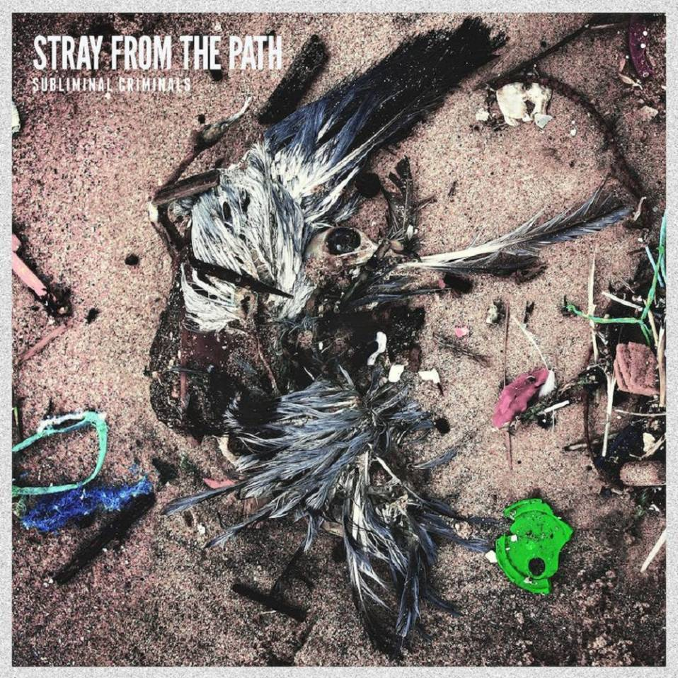 Stray From The Path – Subliminal Criminals