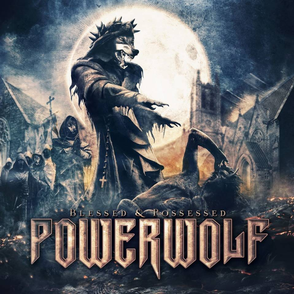 Powerwolf – Blessed and Possessed