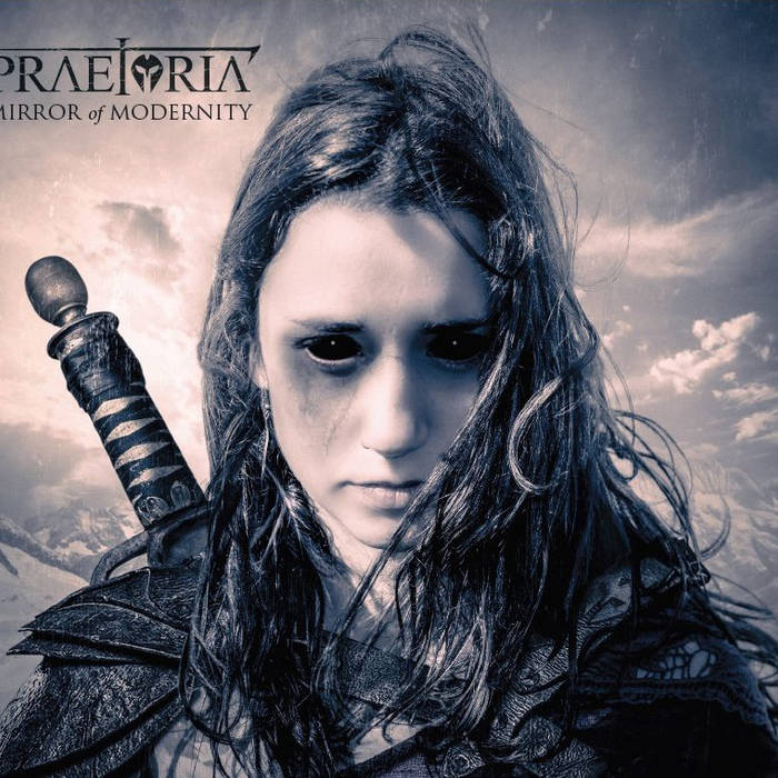 Praetoria – Mirror Of Modernity