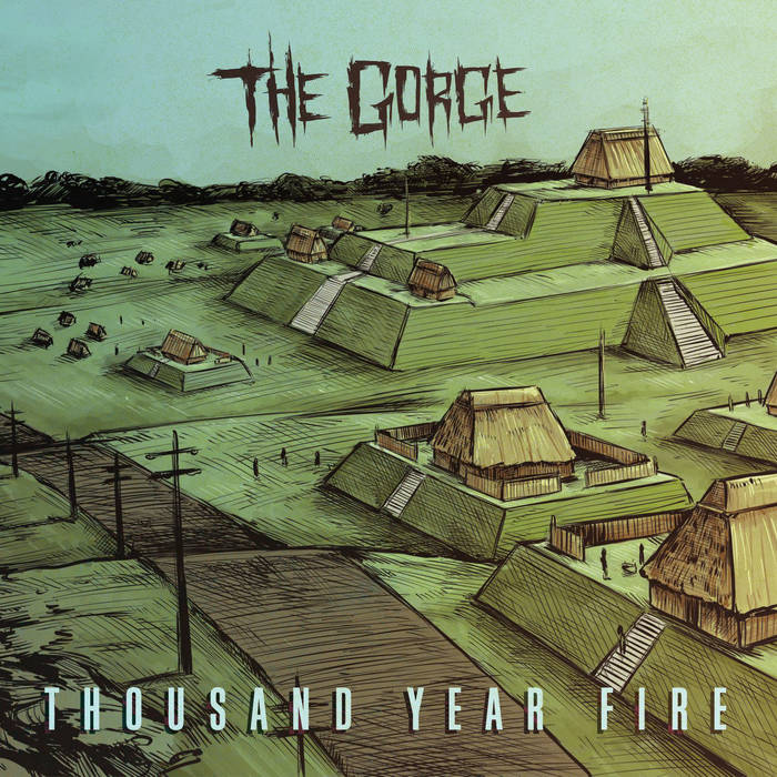 The Gorge – Thousand Year Fire