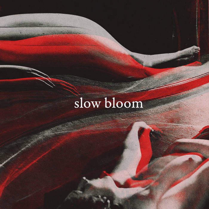 Slow Bloom – S/T