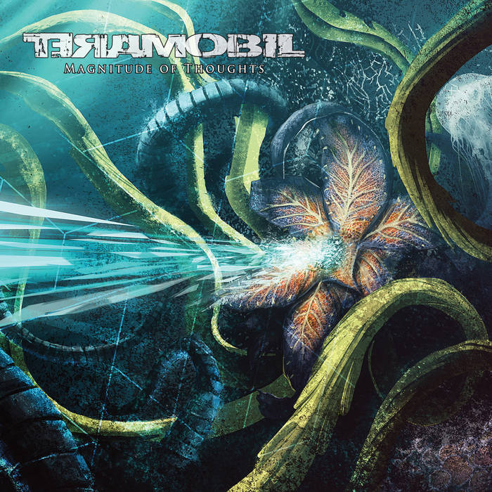 Teramobil – Magnitude Of Thoughts
