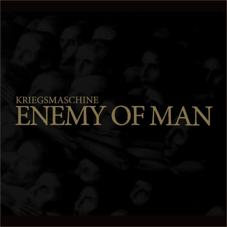 Kriegsmaschine – Enemy of Man