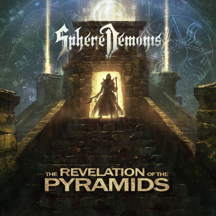 SphereDemonis – The Revelation Of The Pyramids