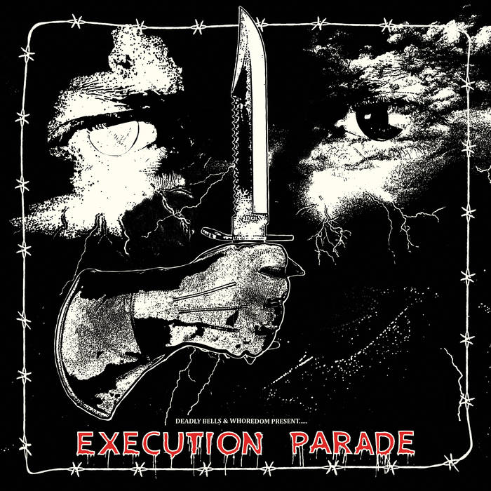 Deadly Bells/Whoredom – Execution Parade