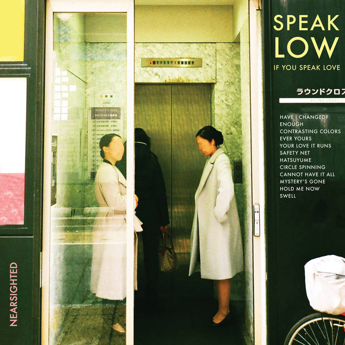 Speak Low If You Speak Love – Nearsighted