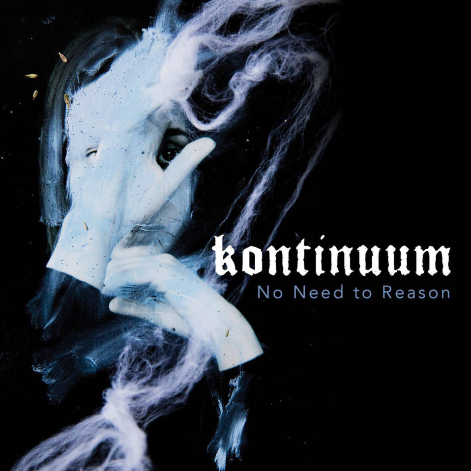 Kontinuum – No Need to Reason