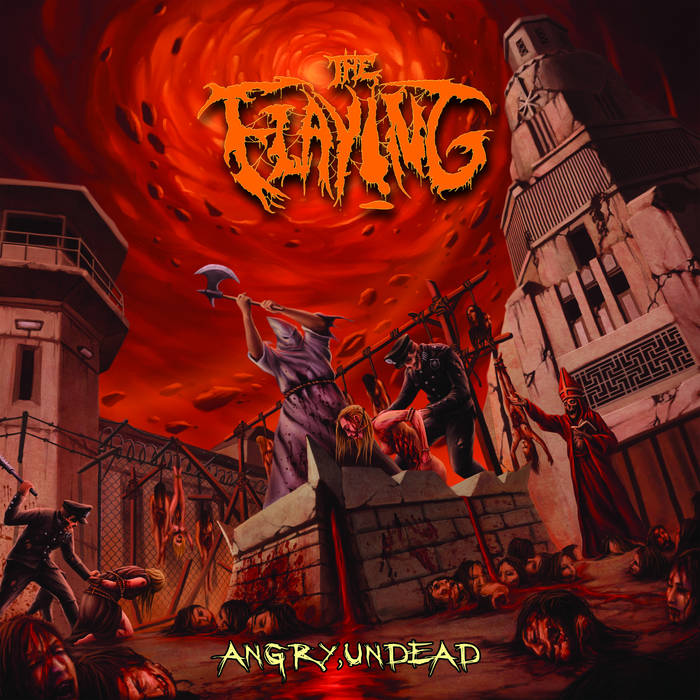 The Flaying – Angry, Undead