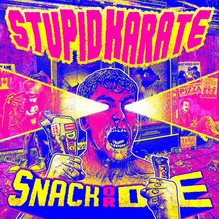 Stupid Karate – Snack Or Die