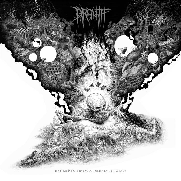 Drouth – Excerpts From A Dread Liturgy
