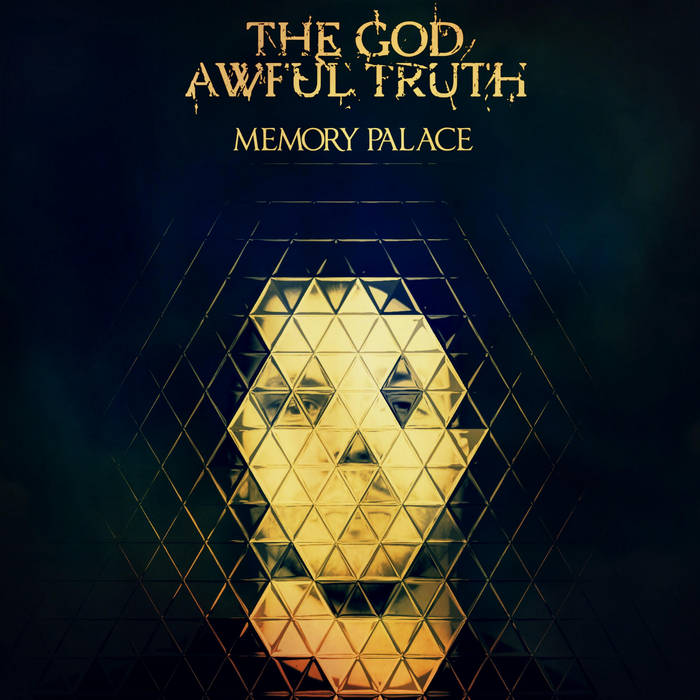 The God Awful Truth – Memory Palace