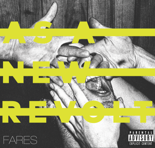 As a New Revolt – Fares (EP)